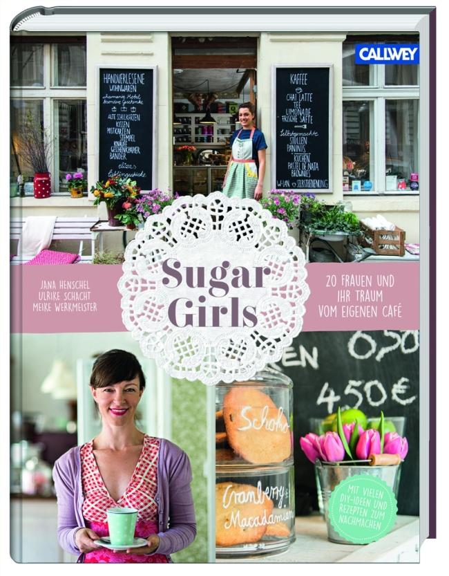 Sugar Girls | Callwey Verlag