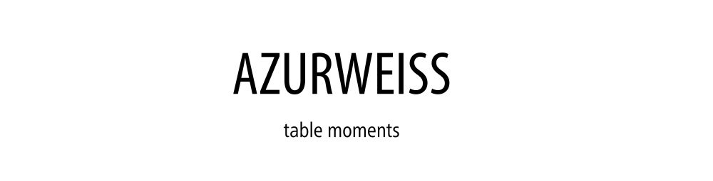 azurweiss table moments